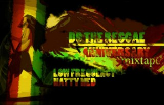 Do The Reggae Anniversary Mixtape