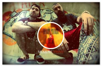 Brain Potion x Dj Dash - Moment urban
