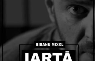 Bibanu MixXL - Iarta