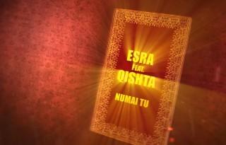 Esra & Qishta - Numai tu