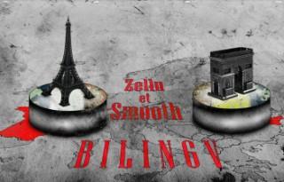Zellu & Smooth - Bilingv